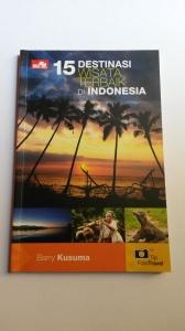 15 Destinasi Wisata Terbaik Di Indonesia