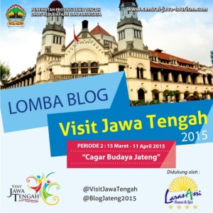 Lomba Blog Periode 2 Visit Jawa Tengah